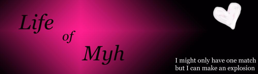 Life of Myh